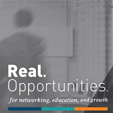 Real Opportunities for networking, education and growth